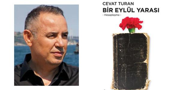 Cevat Turan'ın Yeni Romanı: Bir Eylül Yarası